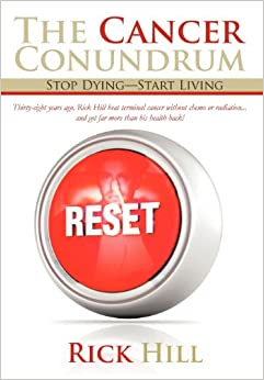 Book The Cancer Conundrum: Stop Dying-Start Living