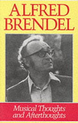 alfred brendel on music collected essays Alfred brendel is a concert pianist of some stature, as well as an essayist his essay entitled does classical music have to be entirely serious was first delivered as a 1984 darwin lecture at cambridge university, and subsequently published in alfred brendel on music: his collected essays.