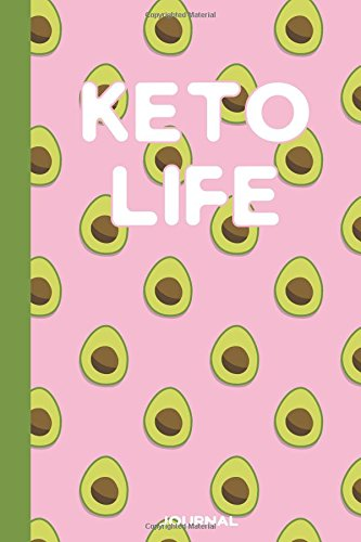 "Read Online Keto Life Journal: A 6""x9"" Notebook with Wide Ruled Pages - Pink Avocado Design for Ketogenic Lifestyle, blank pages for diet log, cookbook recipes, notes, and more PDF"