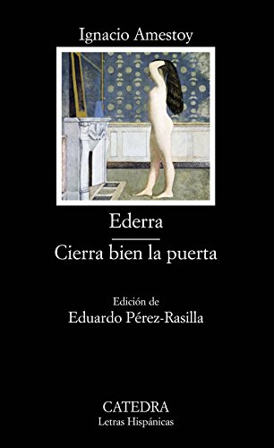 Ederra,  Cierra Bien La Puerta / Ederra, Close the Door right (Letras Hispanicas) (Spanish Edition) Close Door Spanish