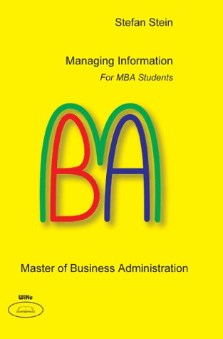 Managing Information - For MBA Students