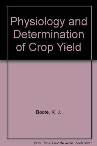 Physiology and Determination of Crop Yield