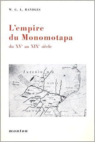 Livre L'Empire du Monomotapa du XVe au XVIe siècle pdf