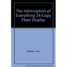 The Interruption of Everything 24-Copy Floor Display