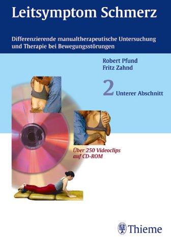 Leitsymptom Schmerz, Band 2: Unterer Abschnitt. Buch mit CD-ROM