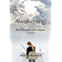 Awakening: The Chronicles of Formation - Volume I
