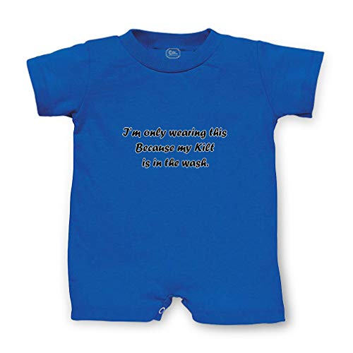 I'm Only Wearing This Because My Kilt is in Wash Short Sleeve Taped Neck Boys-Girls Cotton Infant Romper Jersey Tee - Royal Blue, 6 Months