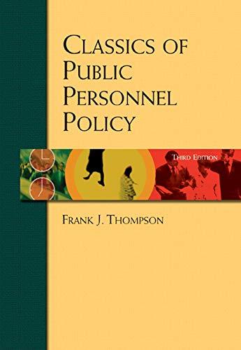 Classics of Public Personnel Policy