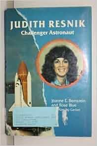 Judith Resnik Challenger Astronaut Joanne Bernstein