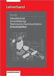 Metalltechnik Grundbildung Technische Kommunikation: Lösungen