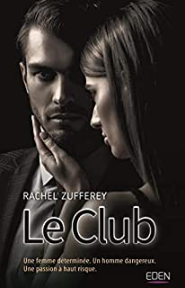 Le club, Zufferey, Rachel