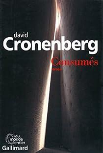 Consumés par Cronenberg