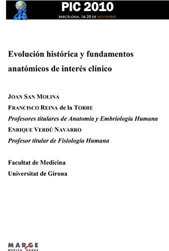 Evolución histórica y fundamentos anatómicos de interés clínico (Spanish Edition)