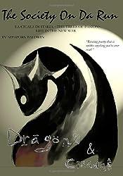 Dragons and Cicadas: The Society On Da Run: Le Cicale e Draghi d'Italia