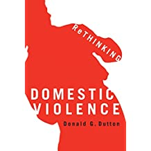 Rethinking Domestic Violence