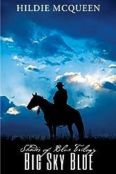 Big Sky Blue (Prequel), Book 1 (Shades of Blue)