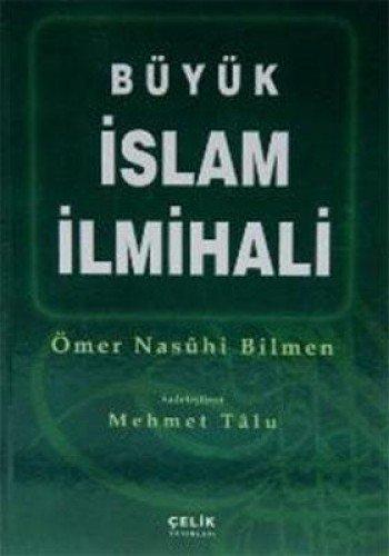Büyük Islam Ilmihali (2. Hamur) Ömer Nasuhi Bilmen