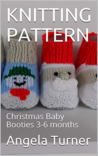 f5c9e6267b109 KNITTING PATTERN: Christmas Baby Booties 3-6 months - Kindle edition ...