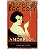 [(The Affair of the Bloodstained Egg Cosy)] [Author: James Anderson] published on (April, 2008)