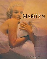 Marilyn : Sa vie en images par James Spada