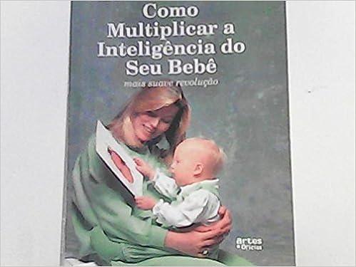como multiplicar la inteligencia de su bebé pdf gratis