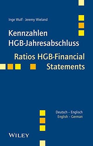 Kennzahlen HGB-Jahresabschluss/Ratios HGB-Financial Statements: Deutsch - Englisch/German - English (Englisch) Taschenbuch – 2. Oktober 2013 Inge Wulf Jeremy Wieland Wiley-VCH 3527506985