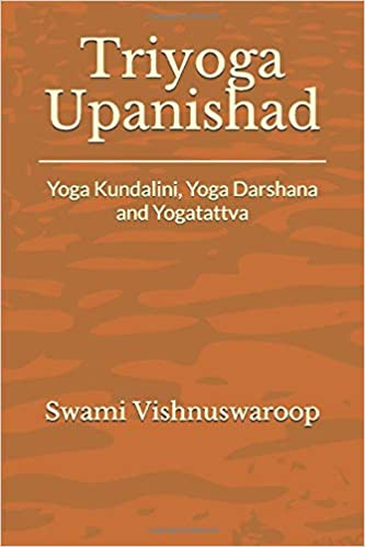 Triyoga Upanishad: Yoga Kundalini, Yoga Darshana and ...
