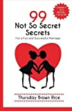 img - for 99 Not So Secret Secrets to a Fun and Successful Marriage (99 Not So Secret Secrets to a Happy and Successful Marriage) (Volume 1) book / textbook / text book