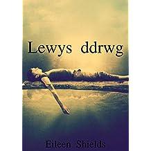 Lewys ddrwg (Welsh Edition)
