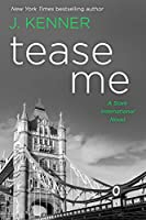 Tease Me: A Stark International Security Novel