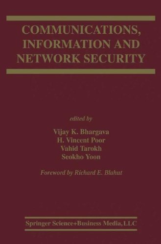 Download Communications, Information and Network Security (The Springer International Series in Engineering and Computer Science) Pdf