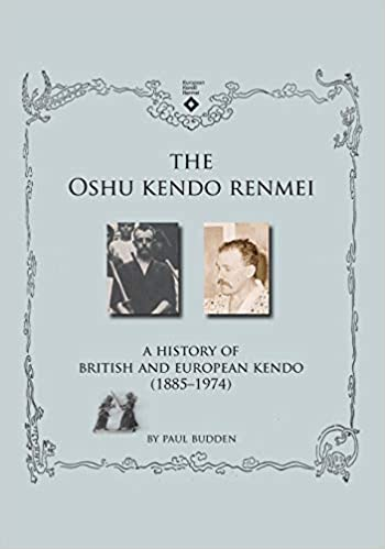 The Oshu Kendo Renmei: A History of British and European Kendo (1885