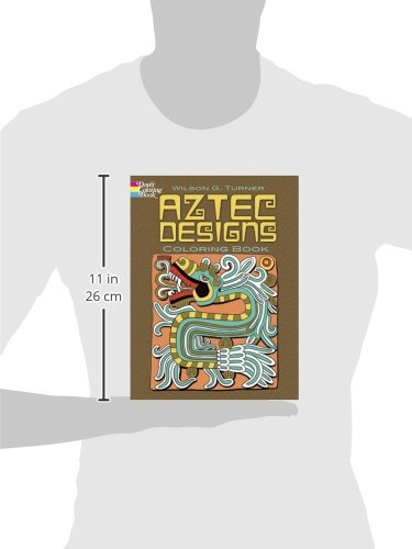 Aztec Designs Coloring Book Dover Design Books Amazoncouk Wilson G Turner 0800759467792