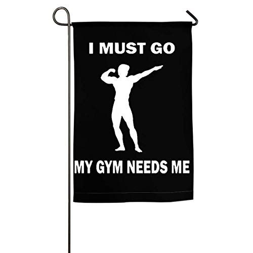 WINDST Personalized I Must Go My Gym Needs Me Logo Garden Flag 12x18 Inch for Patio,Home,Yard,Outdoor Decorative -