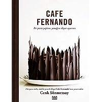 Cafe Fernando (Ciltli): Bir Pasta Yaptım, Yanağını Dayar Uyursun