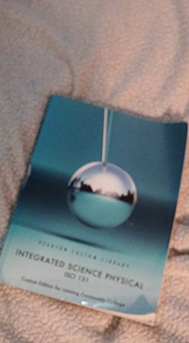 Integrated Science Physical (ISCI 131)