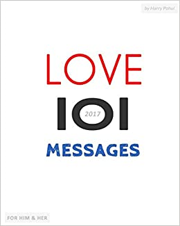 Love messages: 101 love messages for Him & Her: romantic text