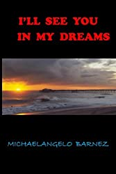 Ill See You in My Dreams: The power of love