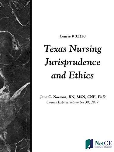 Texas Nursing Jurisprudence and Ethics