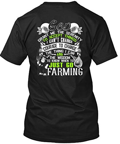 CLTEE Father Shirt-Just Go Farming T Shirt, God Grant Me The Serenity T Shirt Unisex (XL,Black) -