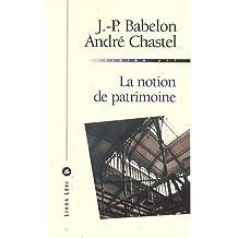 NOTION DE PATRIMOINE (LA) N.É.