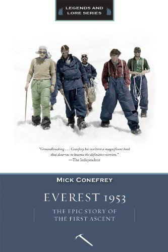 Everest 1953: The Epic Story of the First Ascent (Legends and Lore) (Sports Brand First Ascent Of The Mountain)