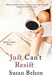 Just Can't Resist (Madison Falls Book 7)