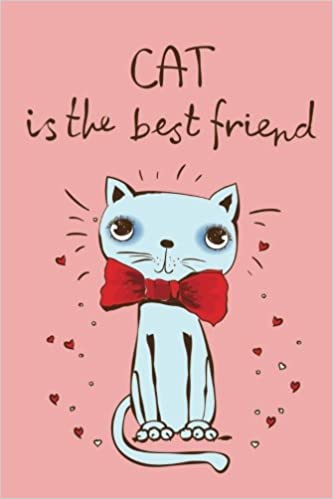 Cat Is The Best Friend Journal Diary Notebook For Lover Cute Kawaii Book With Coloring Pages Inside Gifts Men Women Teens Seniors Jou