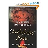 img - for Catching Fire byWrangham book / textbook / text book