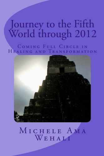 journey-to-the-fifth-world-coming-full-circle-in-healing-and-transformation