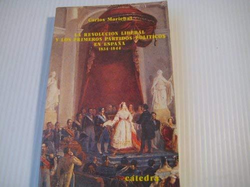 Revolucion liberal y los primeros partidos politicos en España, 18 Historia. Serie menor: Amazon.es: Marichal, Carlos: Libros
