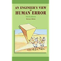 An Engineer's View of Human Error, Third Edition