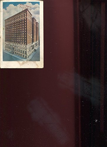 COLLECTIBLE POSTCARD: THE BENJAMIN FRANKLIN HOTEL PHILADELPHIA, PA/UNCIRCULATED/**RARE**