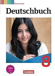 Deutschbuch Gymnasium - Allgemeine Ausgabe - Neubearbeitung: 8. Schuljahr - Schülerbuch